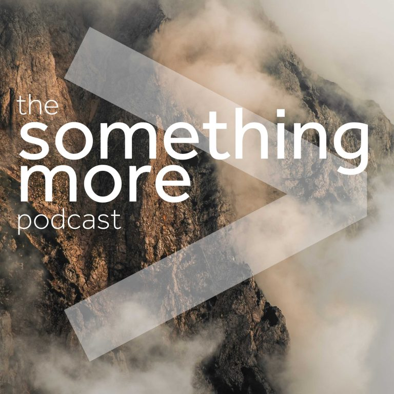 The Something More Podcast