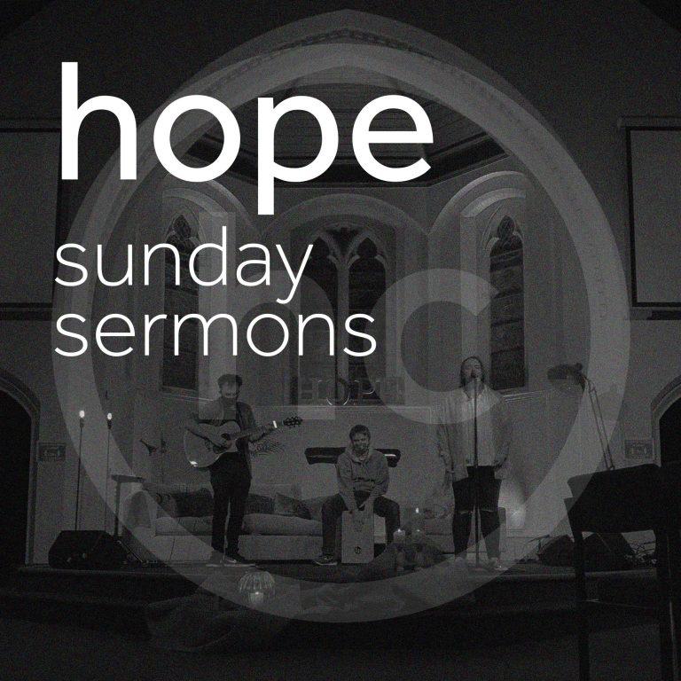 Hope Sunday Sermons